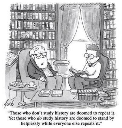 Cartoon: doomed to repeat history